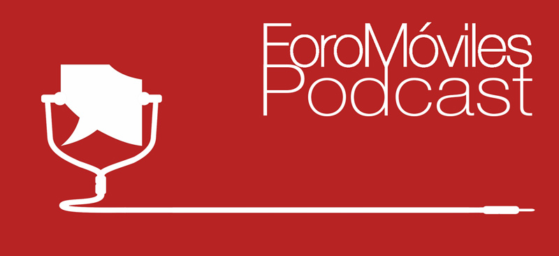 ForoMoviles Podcast