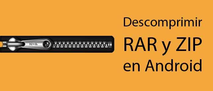 Descomprimir RAR y ZIP en Android